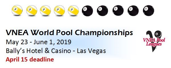 2019.5-23.VNEA World Pool Championships date  deadline